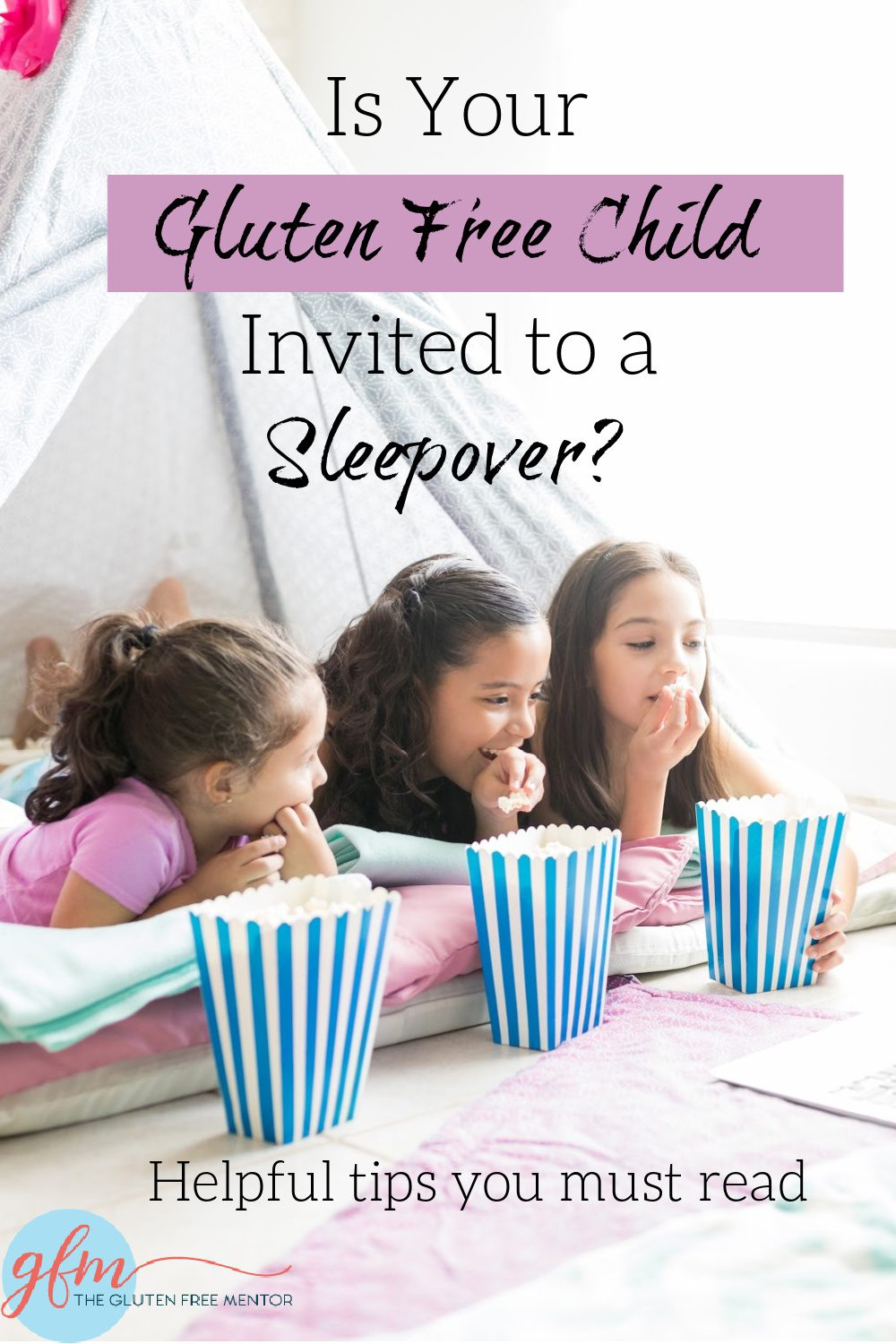 Pin When Your Gluten Free Child is Invited to a Sleepover to your Pinterest Account